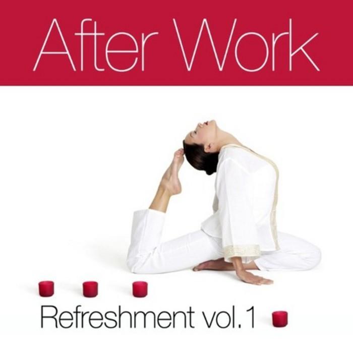 After Work Refreshment Vol 1