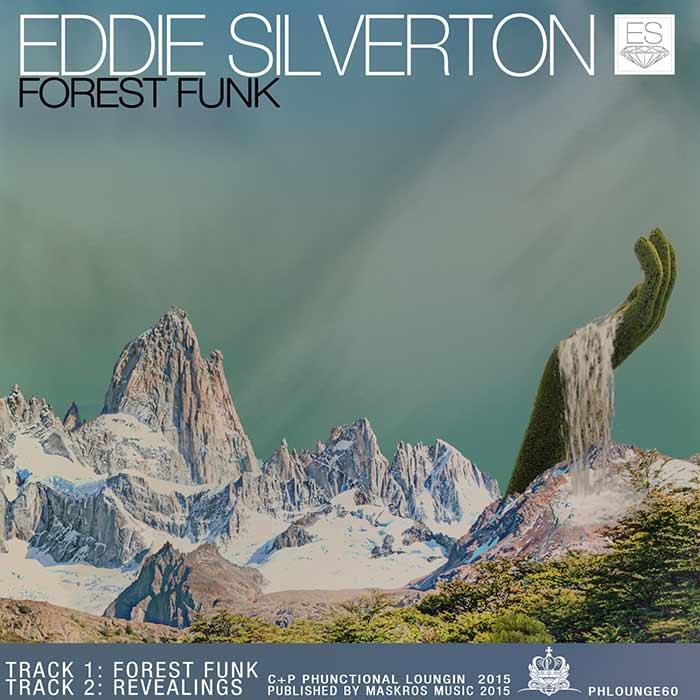 Eddie Silverton – Forest Funk