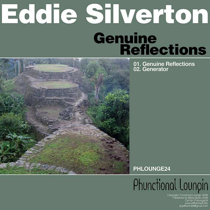 Eddie Silverton – Genuine Reflections – Phunctional Loungin