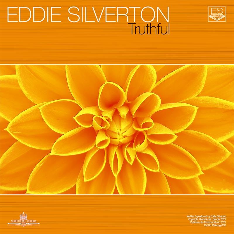 Eddie Silverton – Truthful – PHLOUNGE137