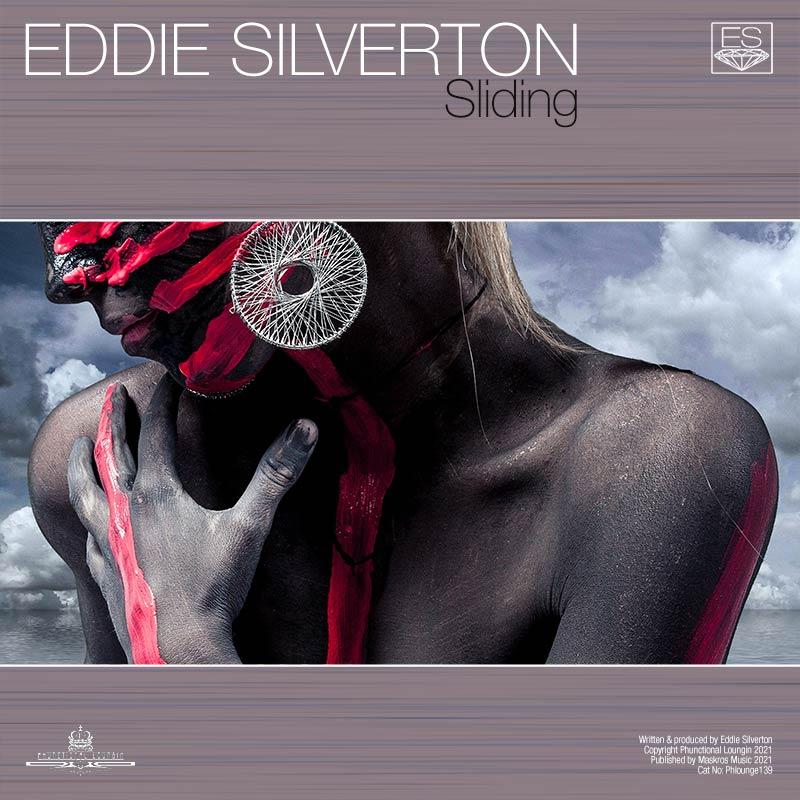 Eddie Silverton – Sliding – PHLOUNGE139