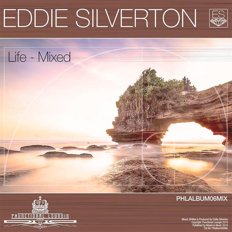 Eddie Silverton – Life Mixed