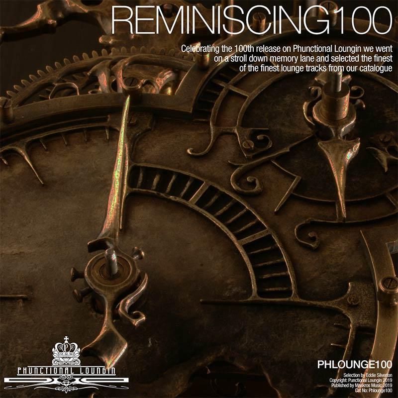Reminiscing – Phlounge100