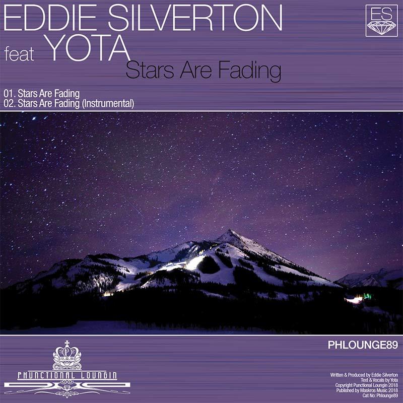 Eddie Silverton feat Yota – Stars Are Fading – Phlounge89